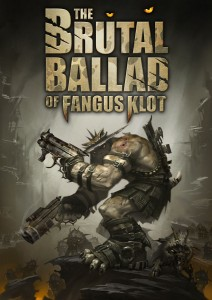 Promotional image for The Brutal Ballad of Fangus Klot